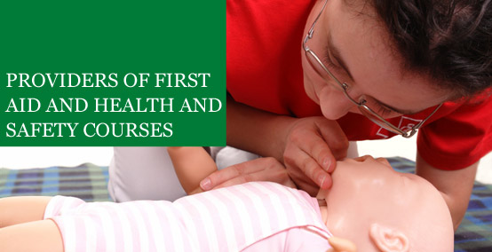 Providers of First Aid and Health and safety Courses